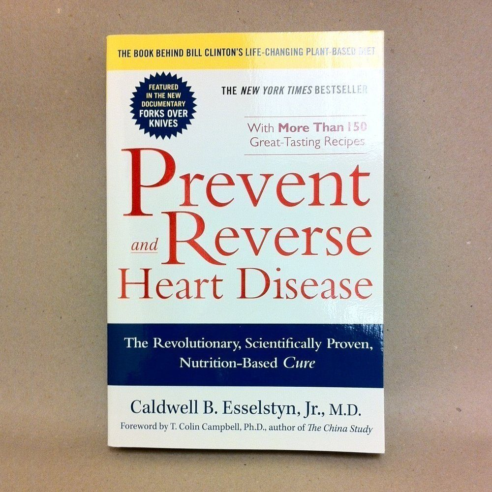 Book cover photo of Prevent and Reverse Heart Disease